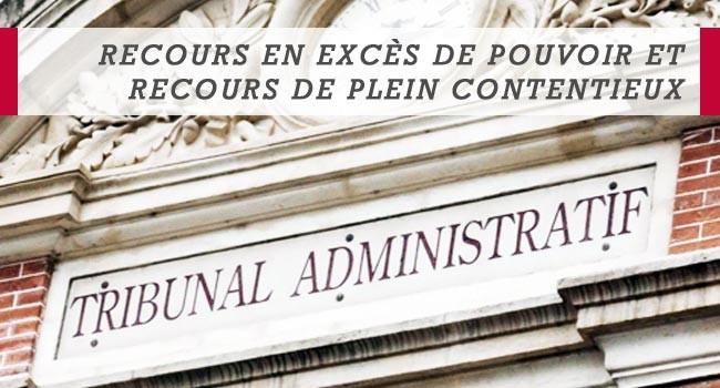 Le recours pour excès de pouvoir en droit administratif.