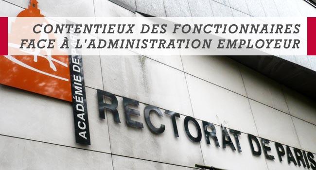 Contentieux des fonctionnaires face à l'Administration employeur)